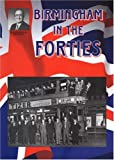 Birmingham in the Forties (Alton Douglas Presents)