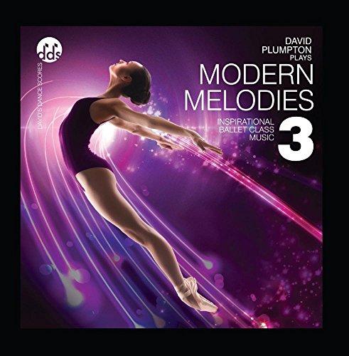 Modern Melodies 3 (Inspirational Ballet Class Music)