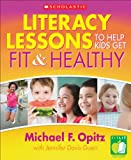 Literacy Lessons to Help Kids Get Fit & Healthy
