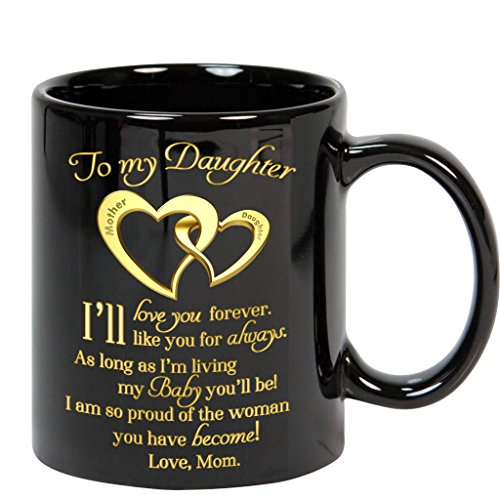 Gift For Daughter - To My Daughter Coffee Mug - 11oz Ceramic Cup - Christmas, Xmas, Birthday, Wedding, Mother's day, Valentine's Day Gift ideas for Daughters Women (Love Mom)