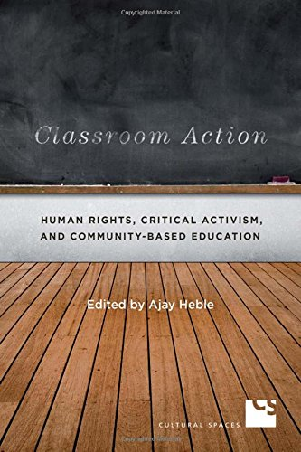 Download Classroom Action: Human Rights, Critical Activism, and Community-Based Education (Cultural Spaces) pdf