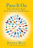 img - for Pass it On: Five Stories That Can Change the World book / textbook / text book