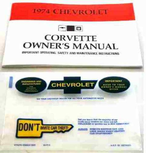 (1974 CHEVY CORVETTE FACTORY OWNERS OPERATING & INSTRUCTION MANUAL - GUIDE with PROTECTIVE ENVELOPE. INCLUDES: Stingray Convertible, Corvette Stingray Fastback Coupe, Sport Coupe. 74 CHEVROLET)