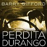 Perdita Durango | Barry Gifford