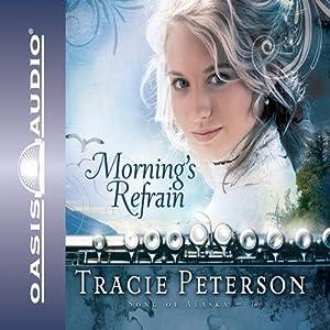 Morning's Refrain Hörbuch