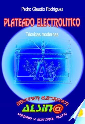 Leer libro plateado electrol tico t cnicas modernas for Tecnicas culinarias modernas