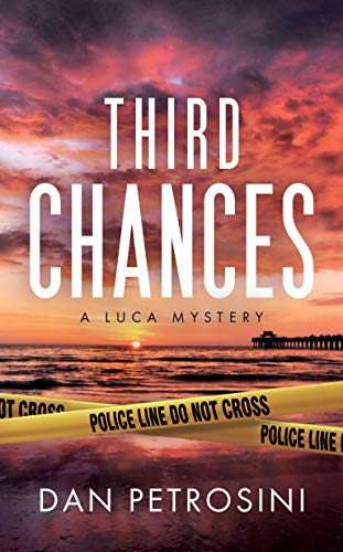 Third Chances (A Luca Mystery Book 4)