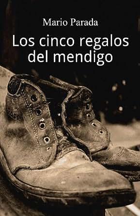 Amazon.com: Los cinco Regalos del Mendigo (Spanish Edition