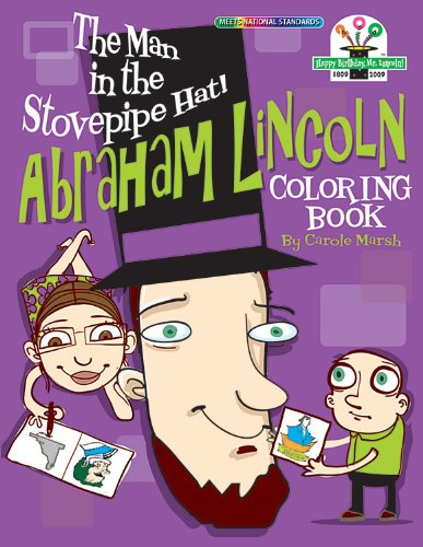 The Man in the Stovepipe Hat!: Abraham Lincoln Coloring Book (Lincoln - Lincoln Stove