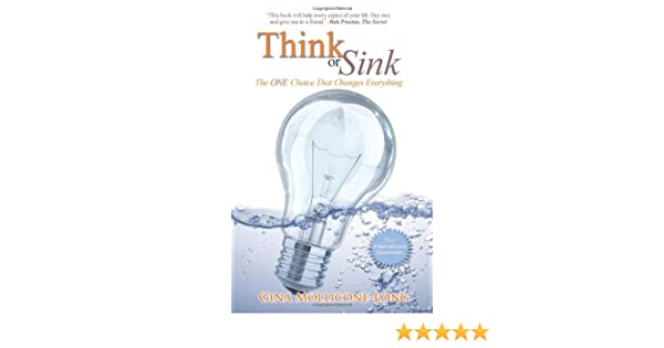 Think or Sink: The One Choice That Changes Everything