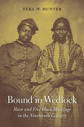 Amazon bound in wedlock slave and free black marriage in the bound in wedlock slave and free black marriage in the nineteenth century by hunter fandeluxe PDF