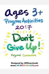 AGES 3+ Don't Give Up 2017 Convention of Jehovah's Witnesses Program Activity Workbook Paperback