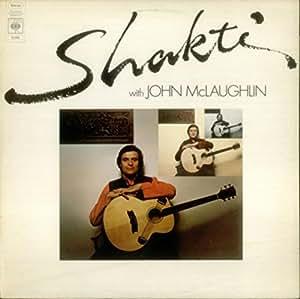 Shakti John Mclaughlin Shakti With John Mclaughlin