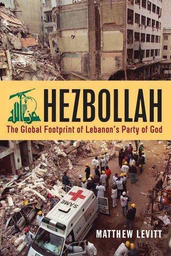 Hezbollah: The Global Footprint of Lebanon's Party of God ebook