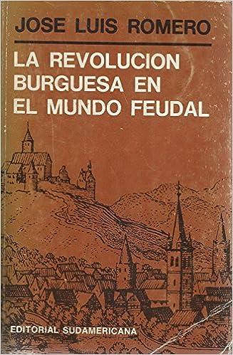 Resultado de imagen para La revolución burguesa en el mundo feudal imagen