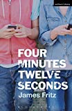 img - for Four Minutes Twelve Seconds (Modern Plays) book / textbook / text book