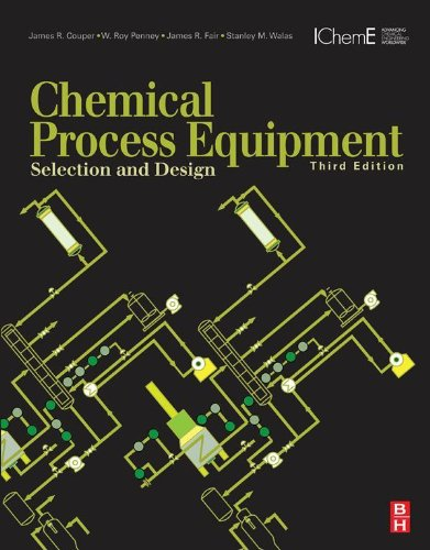 Chemical Process Equipment: Selection and Design -