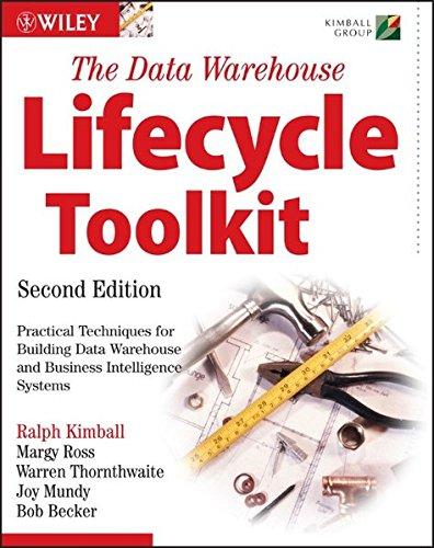 Data Warehouse Lifecycle Toolkit