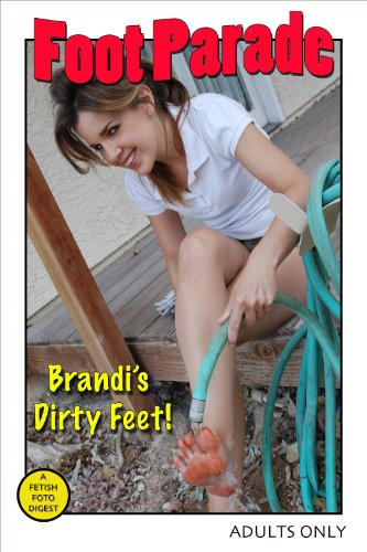 Foot Parade - Brandi's Dirty Feet ()