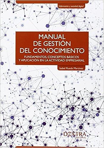 Resultado de imagen para Manual de gestión del conocimiento: fundamentos, conceptos básicos y aplicación en la actividad empresarial