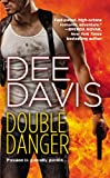 Double Danger, Dee Davis, 044658293X