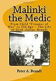 Malinki the Medic, Peter A. Brandt, 1441456392