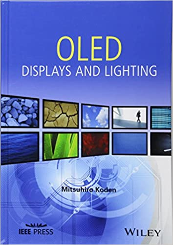OLED Displays and Lighting (Wiley - IEEE): Mitsuhiro Koden