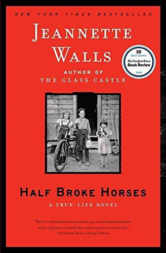 [Half Broke Horses: A True-Life Novel] (By: Jeannette Walls) [published: September, 2010]