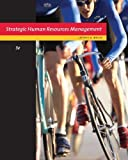img - for Strategic Human Resource Management by Mello, Jeffrey A. [Cengage Learning,2010] [Hardcover] 3RD EDITION book / textbook / text book
