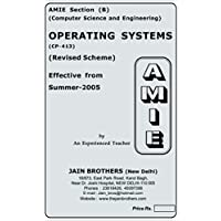 AMIE - Section (B) Operating Systems (CP-413) Computer Science and Engineering Solved and Unsolved Paper (Summer,2016)