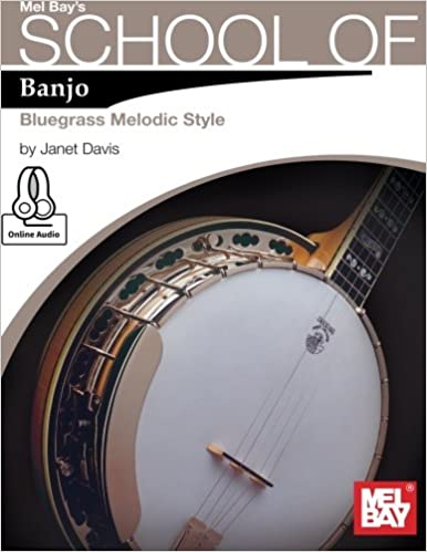Amazon com: School of Banjo: Bluegrass Melodic Style (9780786687701