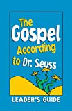 The Gospel According to Dr. Seuss, Mark Ballard and Kate Ballard, 0817014985