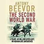 The Second World War | Antony Beevor