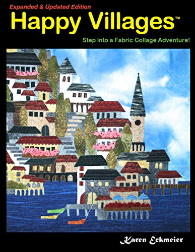 Free Quilt Patterns Wall Hangings - Happy Villages, Expanded & Updated Edition