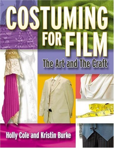 [Costuming for Film: The Art and the Craft] (Film And Tv Costume Design)