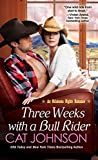 Three Weeks With a Bull Rider (Oklahoma Nights series Book 3)