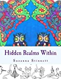 img - for Hidden Realms Within: A coloring book for self exploration by Suzanna B Stinnett (2015-10-08) book / textbook / text book