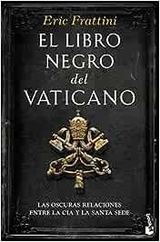 El libro negro del Vaticano: 1 (Divulgación): Amazon.es: Frattini ...