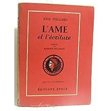 L'ame Et L'écriture Traité de Graphologie fondé sur la psychologie analytique avec 220 reproductions