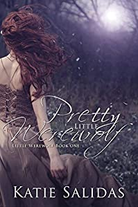 Pretty Little Werewolf by Katie Salidas ebook deal
