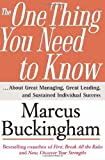 img - for The One Thing You Need to Know: About Great Managing, Great Leading, and Sustained Individual Success book / textbook / text book