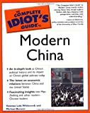 The Complete Idiot's Guide to Modern China