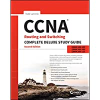 CCNA Routing and Switching Complete Deluxe Study Guide (Exams 100-105, 200-105, 200-125) 2E