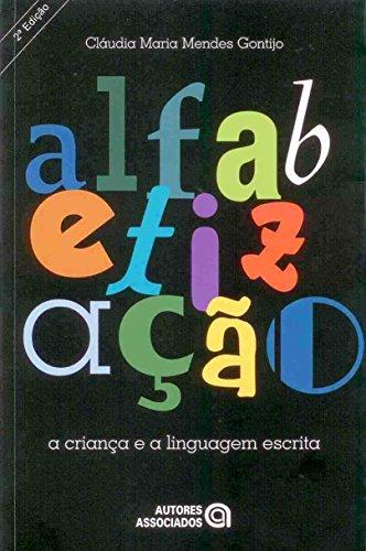 Alfabetização. A Criança e a Linguagem Escrita