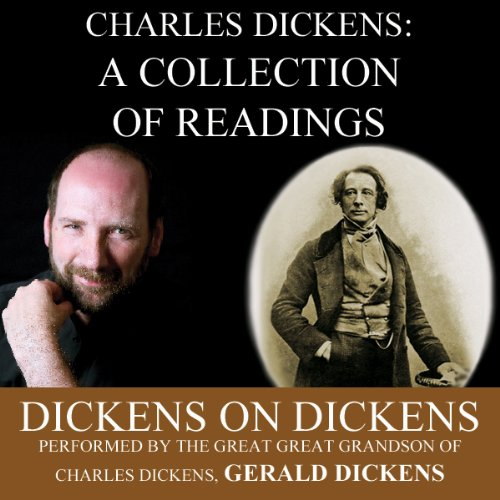 Charles Dickens: A Collection of Readings: Dickens on Dickens