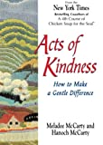 Acts of Kindness: How to Make a Gentle Difference