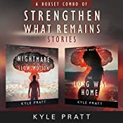 Strengthen What Remains Stories: The Strengthen What Remains Combo Pack   Kyle Pratt