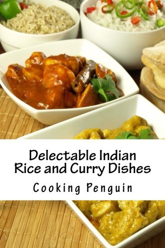 book delectable indian rice and curry book delectable indian rice and curry dishes download pdf audio idbhoig4j forumfinder Images