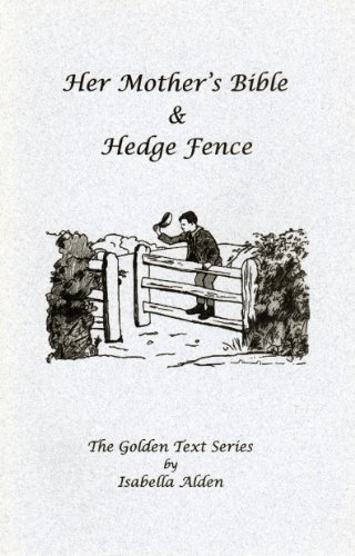 Alden Cape (Her Mother's Bible & Hedge Fence (Golden Text)