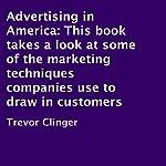Advertising in America | Trevor Clinger